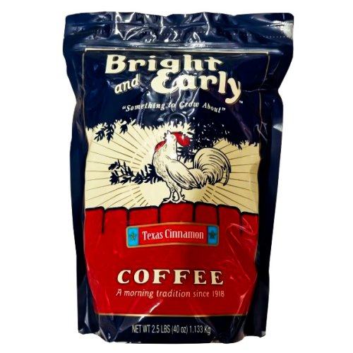 Bright and Early Texas Cinnamon Ground Coffee 2.5 Lbs - Click Image to Close